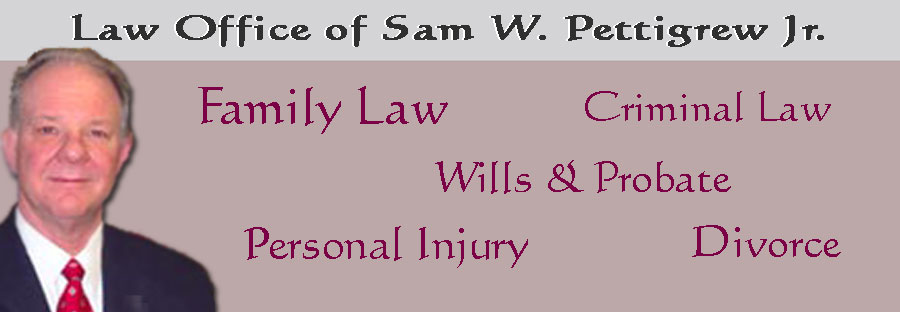 Sam W Pettigrew Jr - Attorney Grand Prairie Texas